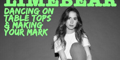 Between You & Me: Elle Limebear talks dancing on tabletops