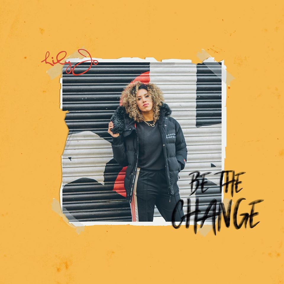 Lily-Jo's new single Be The Change out today