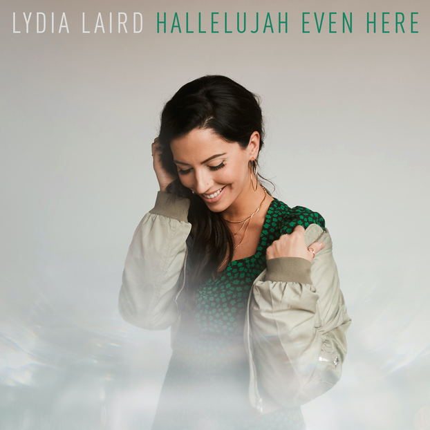 Lydia Laird Signs With Provident Label Group, New Song & Video Out Today, EP Releases This August