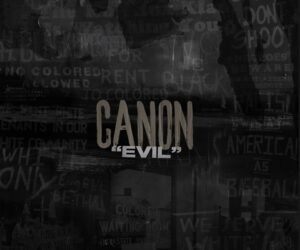 Audio: Canon - Evil Freestyle