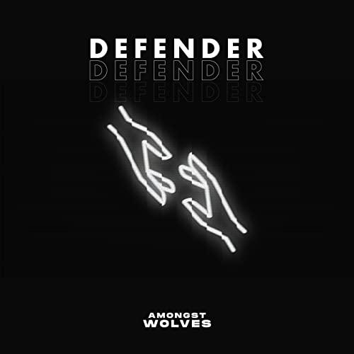 Audio: Amongst Wolves - Defender