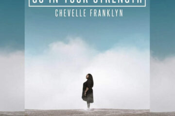 "Legendary Jamaican Worship Artist Chevelle Franklyn Releases radio single ""Go In Your Strength"""
