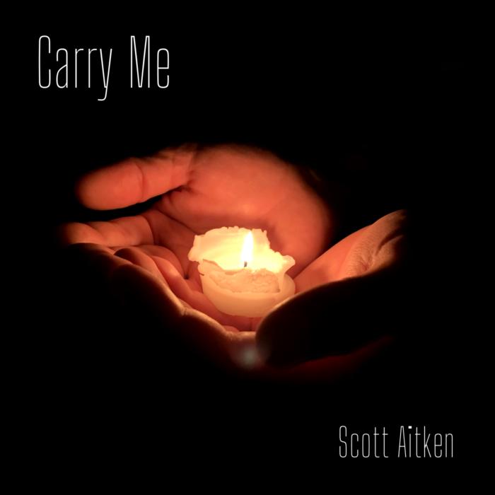 New Single: Scott Aitken - Carry Me