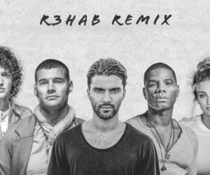 for KING & COUNTRY Releases R3hab Remix for Hit Single Together
