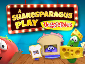 "YIPPEE TV Launches New VEGGIETALES Episode: ""A ShakeSparagus Play - A Lesson in Humility"""