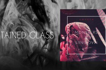 Audio: Awaken - Stained Glass & Nameless Machine