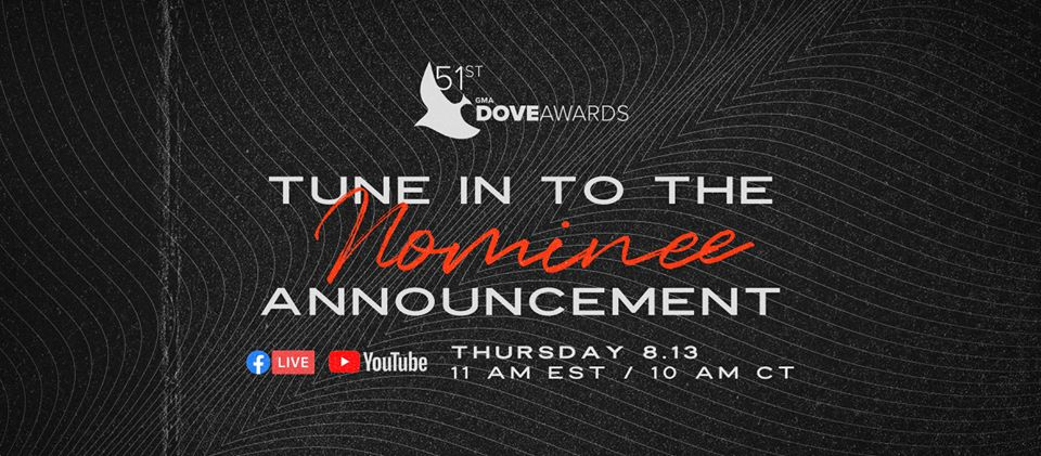 Tune in August 13 for the 2020 Dove Awards Nominations