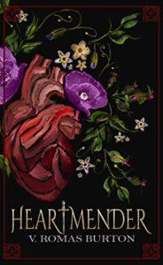 Heartmender by V. Romas Burton
