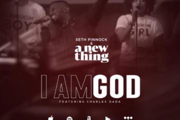 Video: Seth Pinnock & A New Thing - I Am God