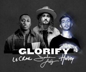 Audio: Jordan Feliz - Glorify ft. Lecrae & Hulvey