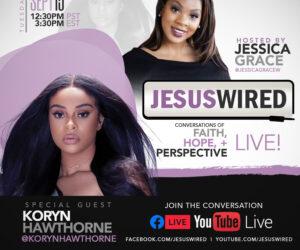 JesusWired Live Returns Today with Koryn Hawthorne