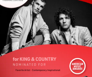 for KING & COUNTRY Nominated for American Music Award