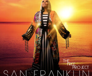 SAN FRANKLIN's Debut Album THE FREE PROJECT Is Here