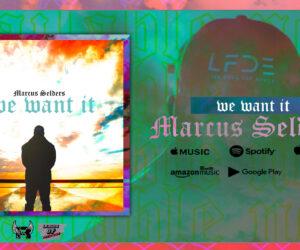 Audio: Marcus Selders - We Want It