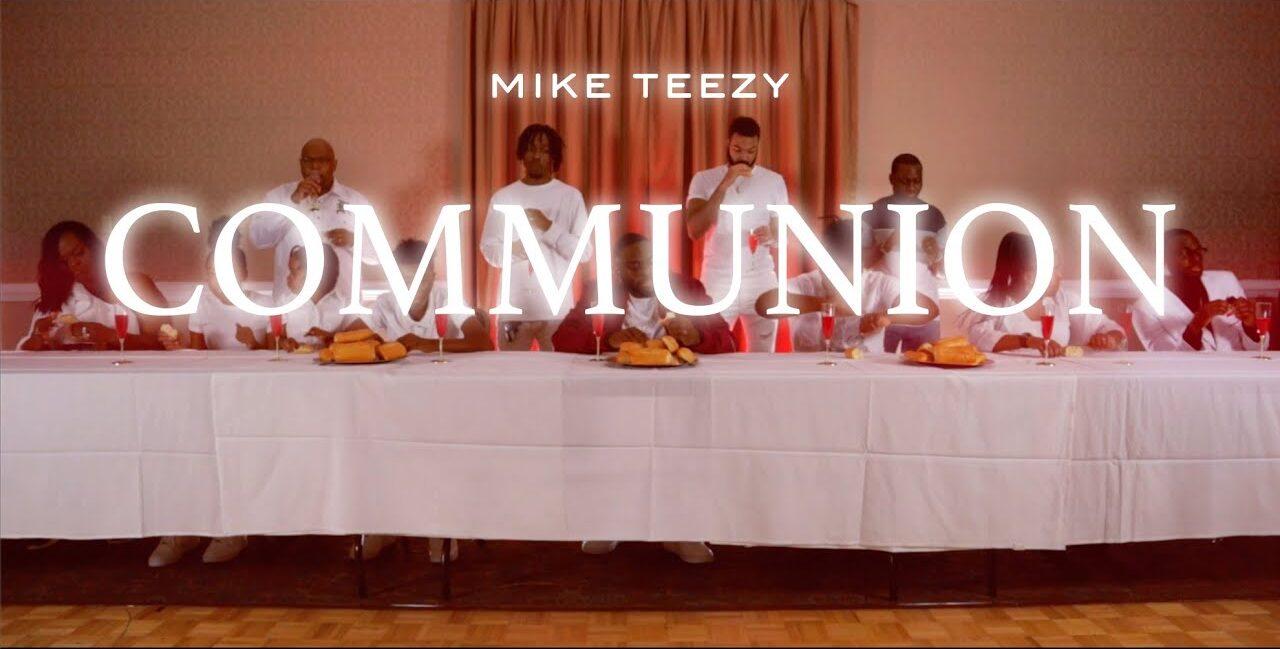 Mike Teezy Breaks Bread in Communion Video; Drops New Album