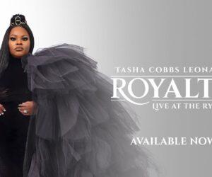 Tasha Cobbs Leonard Releases Royalty Album and Mini-Concert