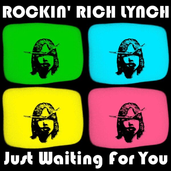 "Musician Rockin' Rich Lynch Is ""Just Waiting For You"" to Support His Songs"