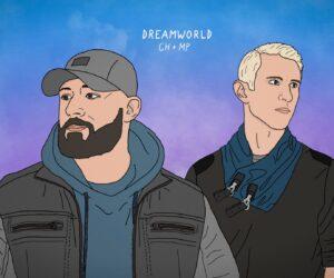Chris Howland & Matthew Parker Enter Dreamworld