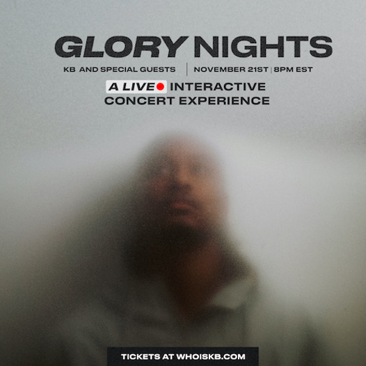 KB PRESENTS GLORY NIGHTS - A LIVE INTERACTIVE CONCERT EVENT
