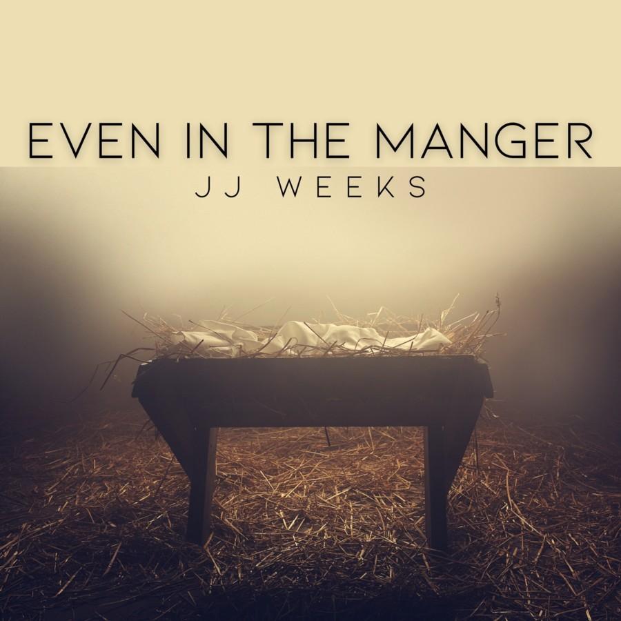 JJ Weeks Says Even In The Manger, Jesus Had Us In Mind