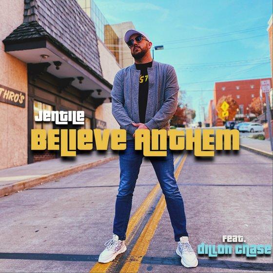 Video: Jentile - Believe Anthem ft. Dillon Chase