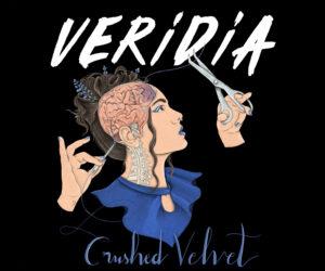 Audio: VERIDIA - Crushed Velvet