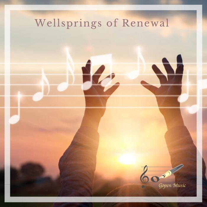 Gopen Music's debut inspirational worship album 'Wellsprings of Renewal' brings healing and restoration for the 2020 pandemic