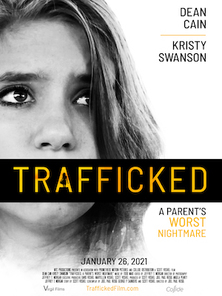 New film TRAFFICKED to Release during Human Trafficking Awareness Month