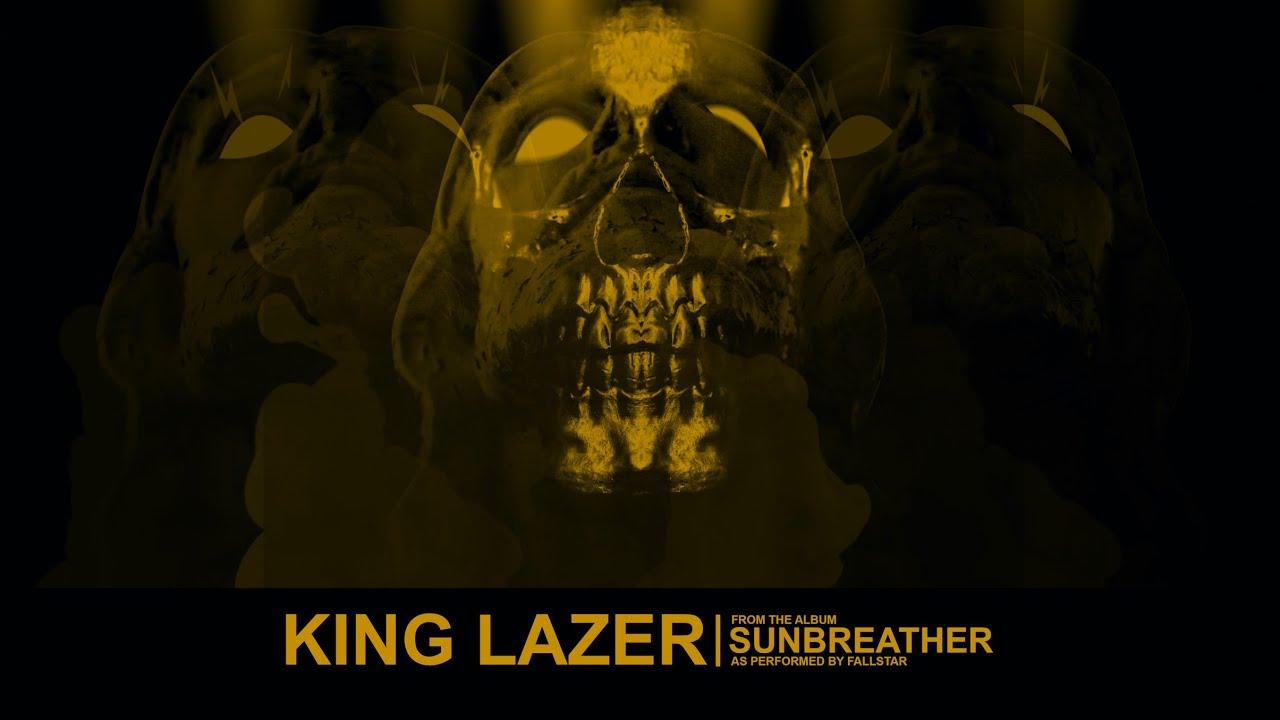 Video: FALLSTAR - King Lazer
