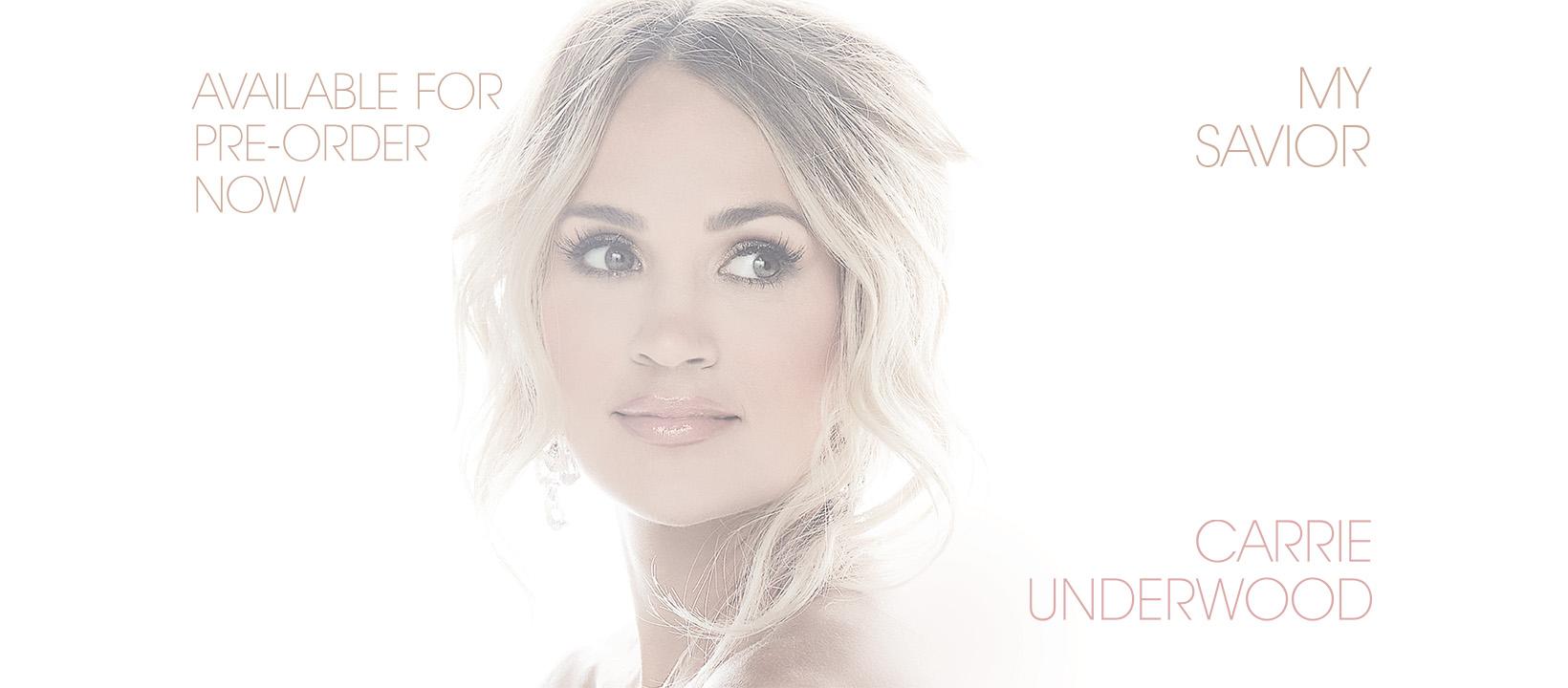 Carrie Underwood Announces My Savior Album