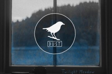 Twilight Meadow Returns with Dust