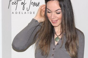 New Music: Adelaide - Feet of Jesus