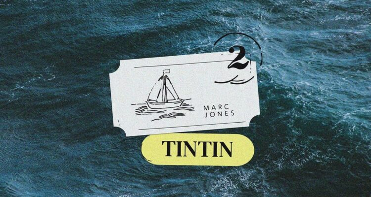 Video: Marc Jones - Tintin