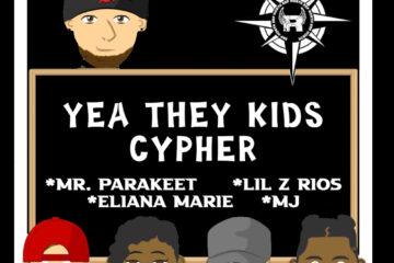 Kids CHH Cypher: BRM x Mr. Parakeet x Eliana Marie x Lil Z Rios x MJ - Yea They Kids