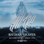 New Single: Nathan Graves Releases I'll Go feat. Bryann Trejo & Drew Ava