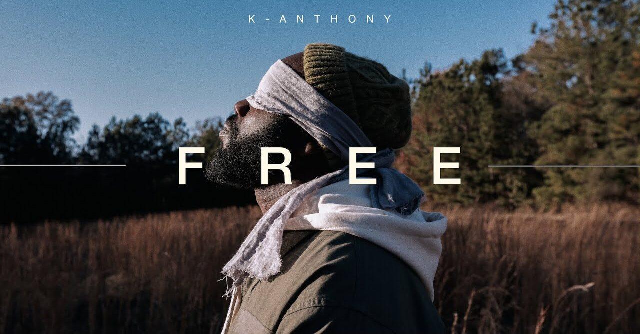 Video: K-Anthony - FREE