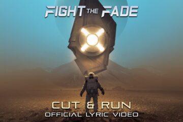 New Music: Fight The Fade - Cut & Run